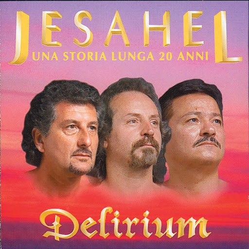 Delirium альбом Jesahel