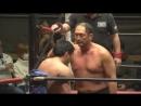 Shinjiro Otani vs. Shoji Fukushima (ZERO1 - Dream Series ~ Fuyo No Jin)