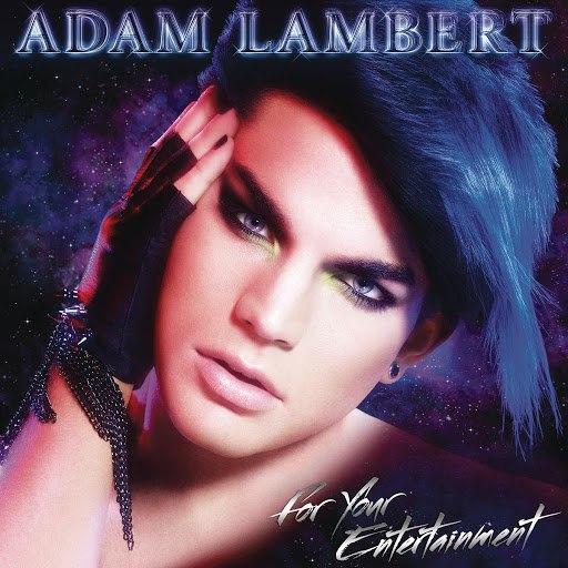 Adam Lambert альбом For Your Entertainment
