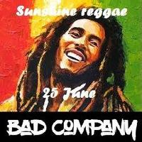 "Плохая Компания ""Sunshine reggae"""