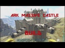 Ark Massive Castle Mansion Base Build Hadrians Wall Server Unofficial PC XB1 Server