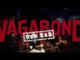 Vagabond &amp Cимфонический Оркестр