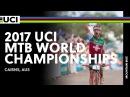 2017 UCI Mountain bike World Championships - Cairns (AUS) / Men XCO