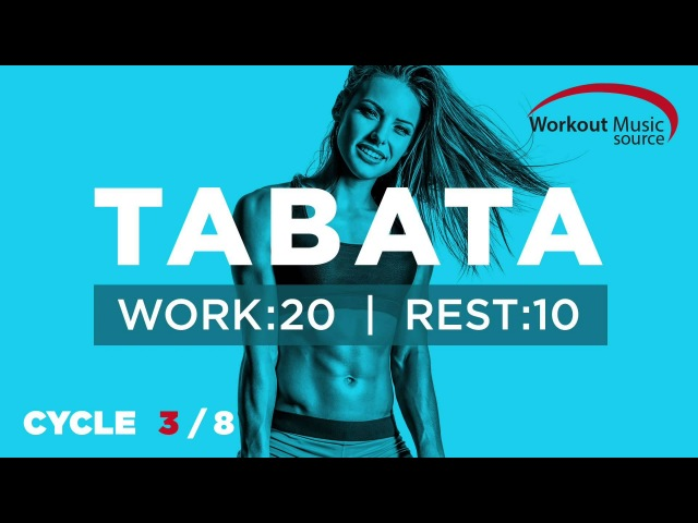 Workout Music Source TABATA Cycle 3/8 With Vocal Cues (Work: 20 Secs   Rest: 10 Secs)