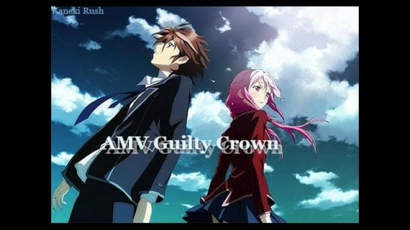 ►AMVGuilty CrownКорона Вины - Starset – It Has Begun