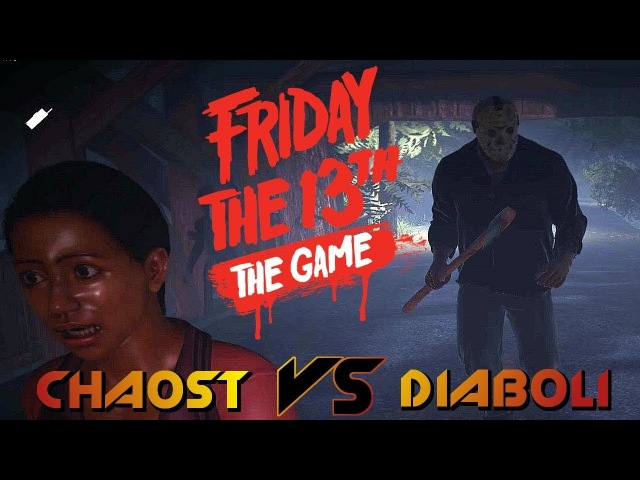 Friday the 13th. ChaosT VS Diaboli