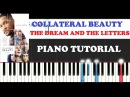 Collateral Beauty - The Dream and the Letters (Piano Tutorial )