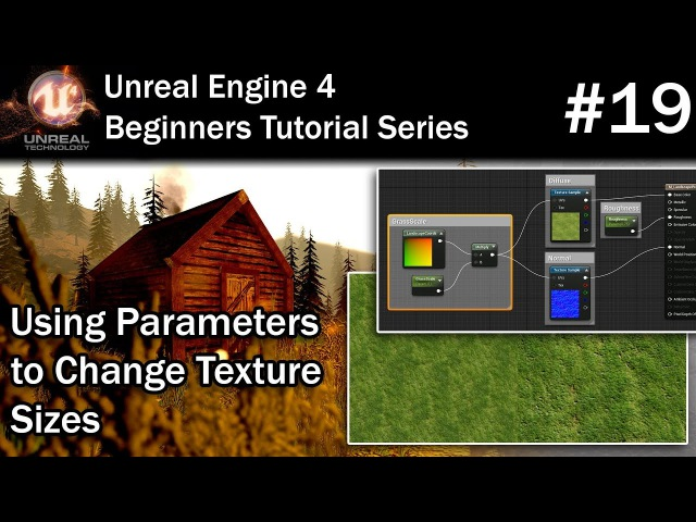 19 Use a Scalar Parameter Multiply to control Texture Sizes | UE4 Tutorial for Beginners
