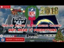 Oakland Raiders vs. Los Angeles Chargers | #NFL WEEK 17 | Predictions Madden 18