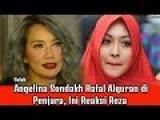 Angelina Sondakh Hafal Alquran di Penjara, Ini Reaksi Reza Artamevia