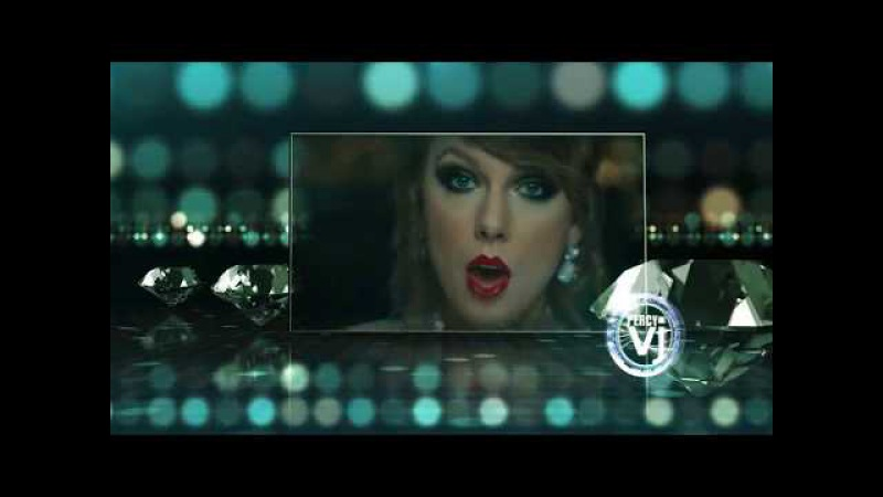 Taylor Swift - Look What You Made Me Do (VJ Percy Remix Video)