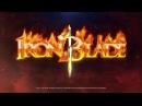Iron Blade - Launch Trailer