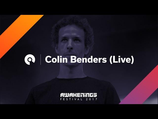 Colin Benders (Live) @ Awakenings Festival 2017: Area Y
