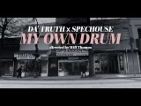 da' T.R.U.T.H. - My Own Drum (music video) #TCBM