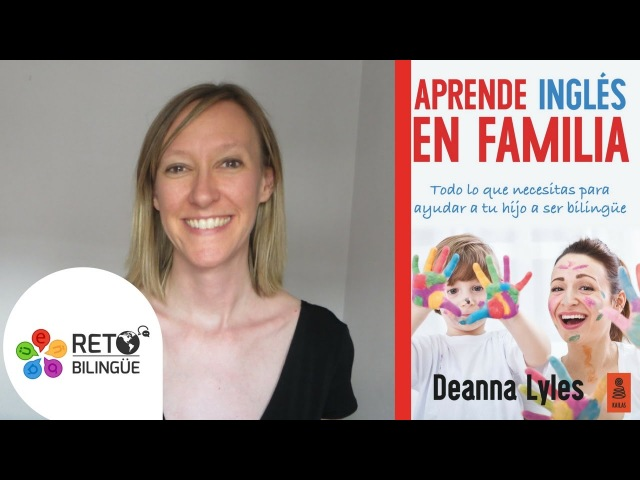 030: Aprende inglés en familia con Deanna Lyles.