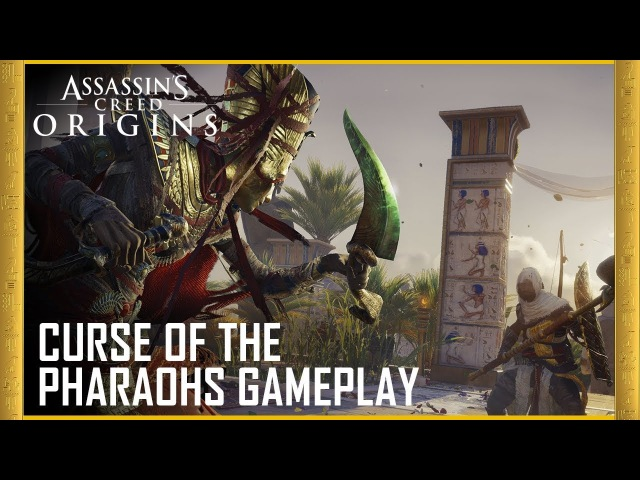 Assassins Creed Origins Curse of the Pharaohs Gameplay and Details | UbiBlog | Ubisoft [US]