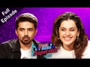 Dil Juunglee Stars Taapsee Pannu Saqib Saleem Get Candid On Yaar Mera Superstar 2 Full Episode
