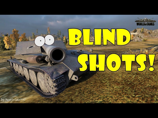 World of Tanks - Funny Moments | BLIND SHOTS! 14