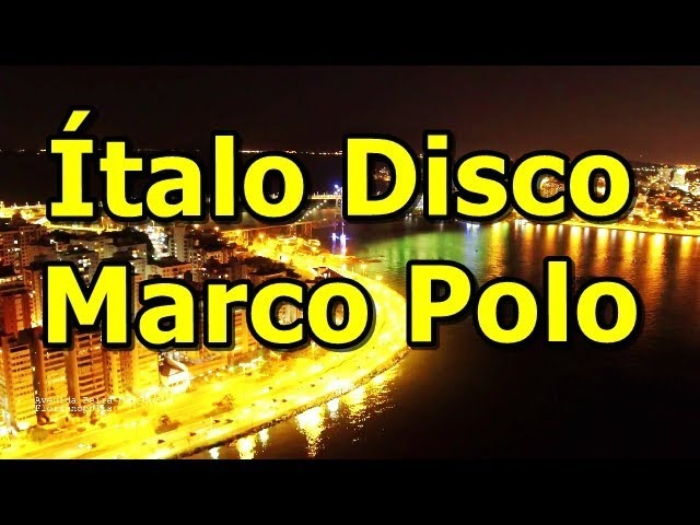 Italo Disco - Marco Polo - Dancing All The Night ✅
