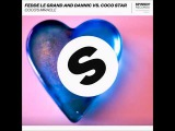 Fedde Le Grand &amp Dannic vs. CoCo Star - Coco's Miracle (Club Mix)
