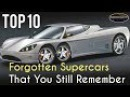 Top 10 Forgotten Supercars That Deserve to be Remembered