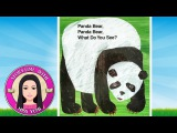 Panda Bear What Do You See by Eric Carle - Stories for Kids - Children's Books Read Along Aloud