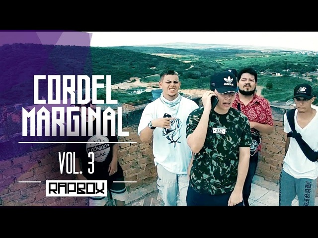 Cordel Marginal 3 - Paulista Gus | Gaijin | PH | Leonard | Zord | Okado | Mulambo | Guilherme Marley