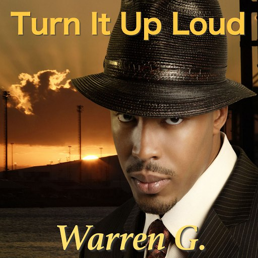 Warren G альбом Turn It Up Loud