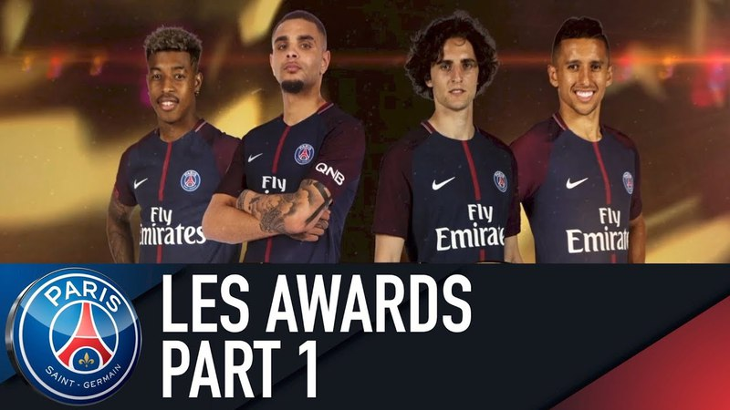 🏅LES AWARDS🏅 - PART 1 by Kimpembe, Rabiot, Kurzawa Marquinhos