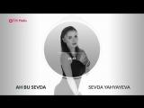 Sevda Yahyayeva -