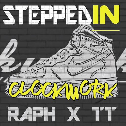 Clockwork альбом Stepped in (feat. Raph & TT)