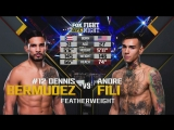 FIGHT NIGHT CHARLOTTE Dennis Bermudez vs. Andre Fili
