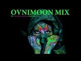 Ovnimoon - Mix by Electric Samurai -Progressive Psytrance 2016- 137 BPM