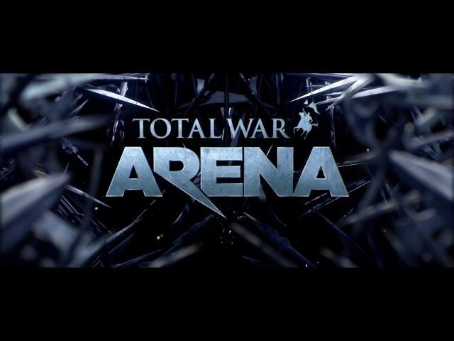 Как лишиться девственности в игре. Как попасть на Бета Тест Total War: ARENA. Игровые новости 2