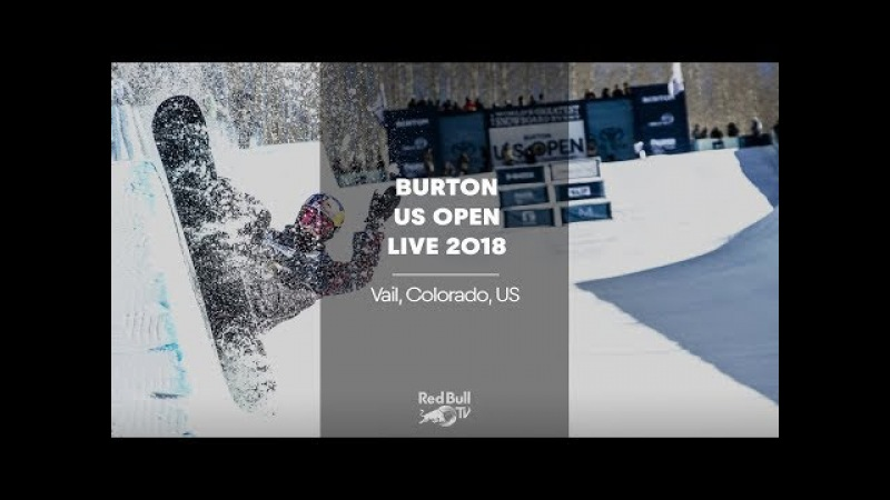 LIVE - Snowboarding Slopestyle Semifinals at Burton US Open 2018 - Men's Semifinals