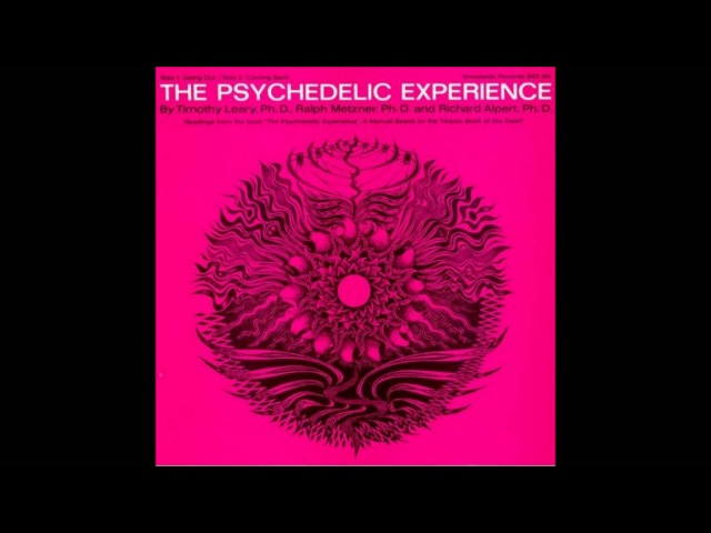Timothy Leary - The Psychedelic Experience (Audiobook,1966)