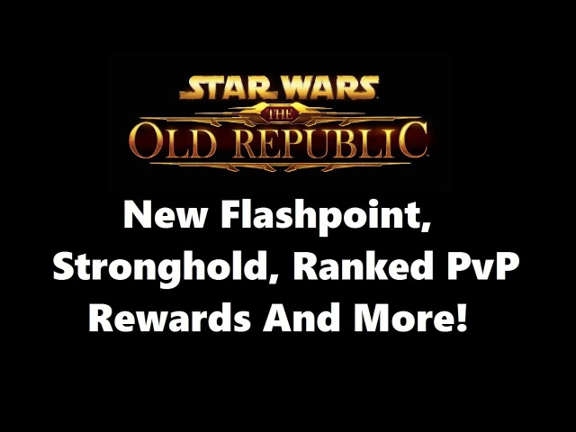 SWTOR: Patch 5.4- |Umbara Stronghold| |Ranked PvP Rewards| |New Flashpoint|