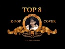 VIVA DANCE ' TOP8 ' K POP DANCE COVER