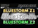 Test DONIC Bluestorm Z1 DONIC Bluestorm Z2 on YINHE Milkyway Mercury Y 13