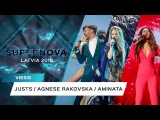 SUPERNOVA 2018 OPENING: Justs, Agnese Rakovska, Aminata