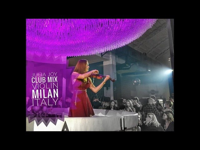 Club Mix Mushup | violin cover | Julia Joy