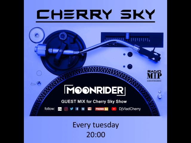 VLAD CHERRY - CHERRY SKY Cloud 33 guest mix Moonrider