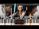 Peace and Purpose - Star Wars 8The Last Jedi OST (Synthesia Piano Tutorial)+SHEETS&ampMIDI
