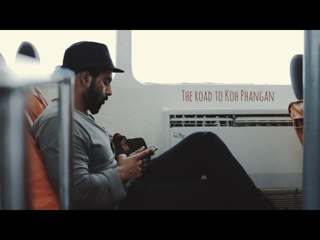 THE ROAD TO KOH PHANGAN || Travel video by UNART.PRO