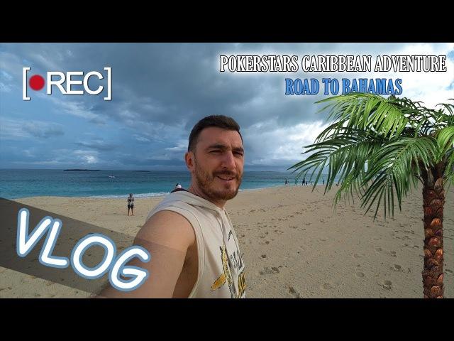 VLOG 1 Боремся за $ 5 000 000 призовых на PCA | Владимир JamboBLR покоряет Багамские острова