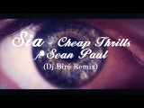 Sia - Cheap Thrills ft. Sean Paul (Dj.Bíró Club Remix'2016)