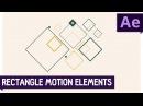 Tutorial 14: Rectangle Motion Elements - Quick Tutorial ✔
