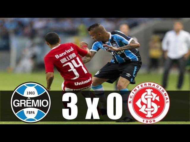 Grêmio 3 x 0 Internacional ~ Gols da Partida ~ Gauchão 2018