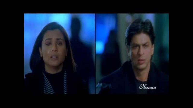 Shah Rukh Khan - Измены ~ Никогда не говори прощай (KANK)