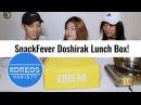 Koreos Variety EP 36 Koreos Mukbang Feat SnackFever Doshirak Lunch Box